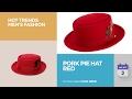 Pork Pie Hat Red Hot Trends Men's Fashion
