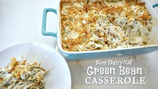 Cook With Me   Green Bean Casserole   Non-Dairy/GF