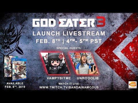 GOD EATER 3 - Launch Livestream | PS4, PC