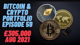 Cryptocurrency Portfolio / Bitcoin Episode 59 £305,000 Back to the Futures  (22/08/2021)