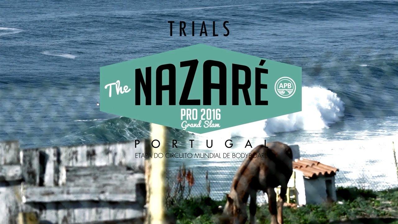 Nazaré Pro  2016 | Trials