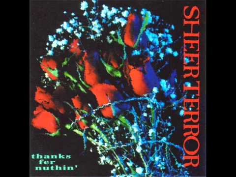 SHEER TERROR - Thanks fer Nuthin 1992 [FULL ALBUM]