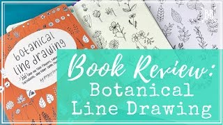 Review: Botanical Line Drawing by Peggy Dean