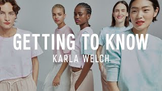 Getting to Know Karla Welch