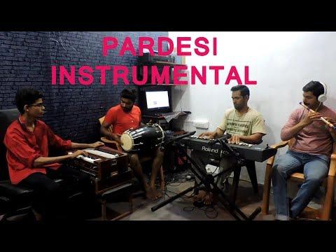 BOLLYWOOD INSTRUMENTAL- Pardesi  on harmonium keyboard Roland xp 60 Flute and Dholak