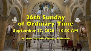 26th SUNDAY in Ordinary Time SEPTEMBER 27 2020 at 10:30am