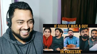 IF GOOGLE WAS A GUY IN PAKISTAN | Karachi Vynz Official | Indian Reactions