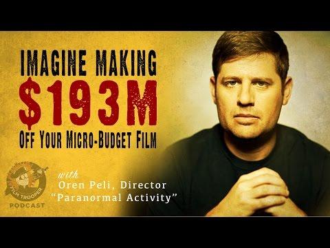 [Podcast] Imagine Making $193M Off Your Micro-Budget Film with Oren Peli