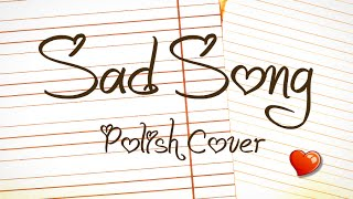 We The Kings - Sad Song (polish Cover By Akuma)