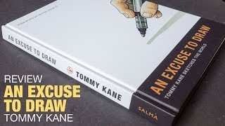Review: An Excuse to Draw by Tommy Kane