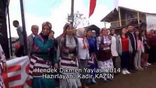 Hendek Dikmen Yaylası 2014