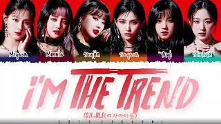 Download Mp3 G-idle   여자 아이들  - 'i'm The Trend' Lyrics  Color Coded_han_rom_eng