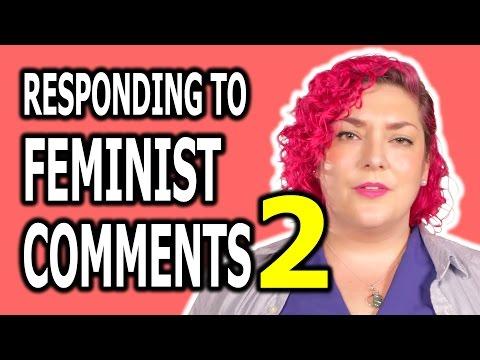 Responding to Feminist Comments #2