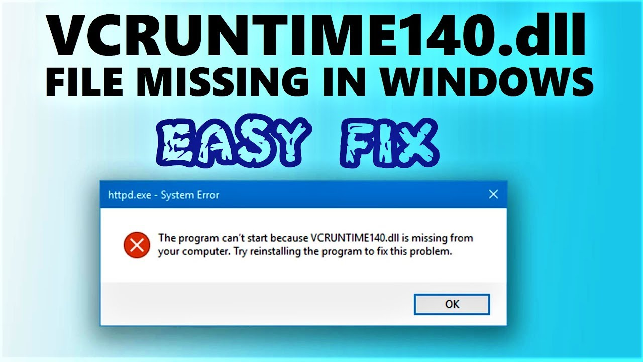 VCRUNTIME140.dll Missing  – 100% Fixed in 3 Minutes