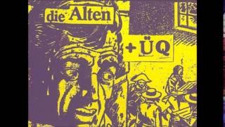 Die Alten/ÜQ - Split-Demo (Full Tape)
