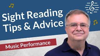 Sight Reading Advice & Tips - Music Performance