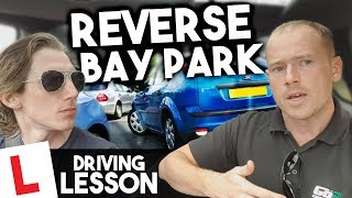 How to reverse bay park - [Driving Lesson] UK Driving test Maneuvers