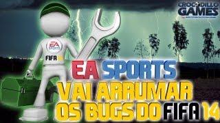 FIFA 14 - EA SPORTS VAI ARRUMAR BUGS E APELAÇÕES DO FIFA 14 - CROCODILLOGAMES