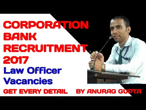 Corporation Bank Recruitment 2017 for 20 Law Officer Vacancies | Government Job
