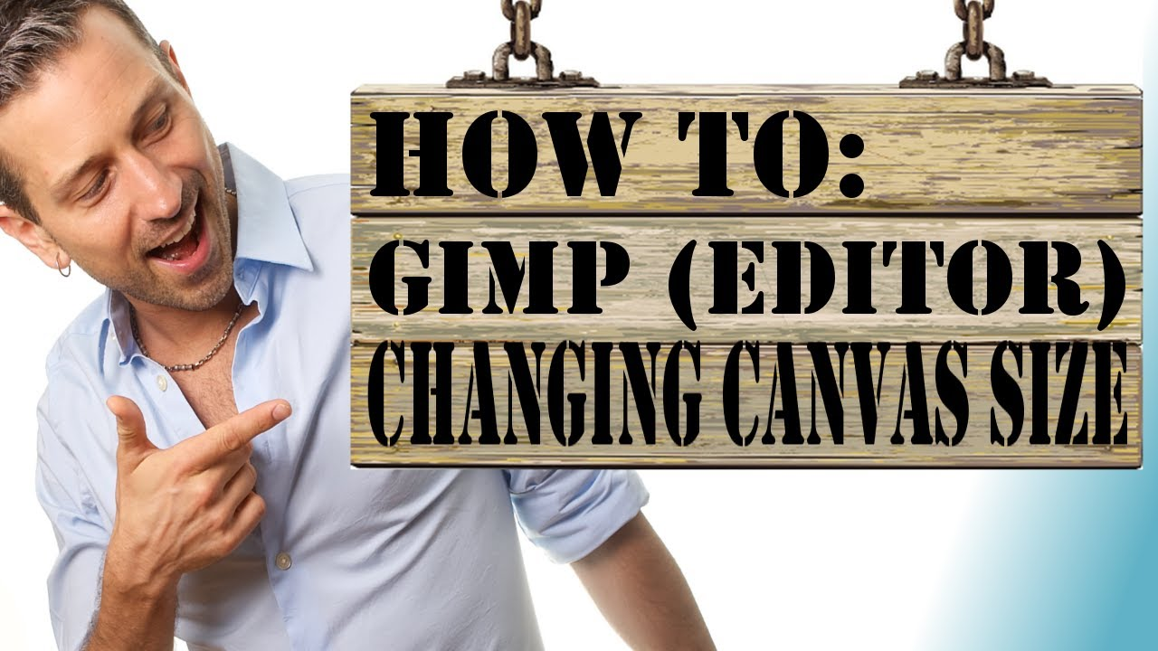 Gimp Tutorial: How to Change Canvas Size with Gimp - YouTube