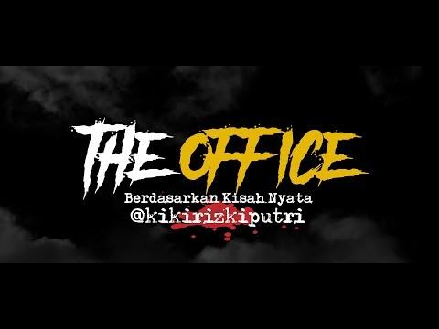 Cerita Horor True Story #100 - The Office