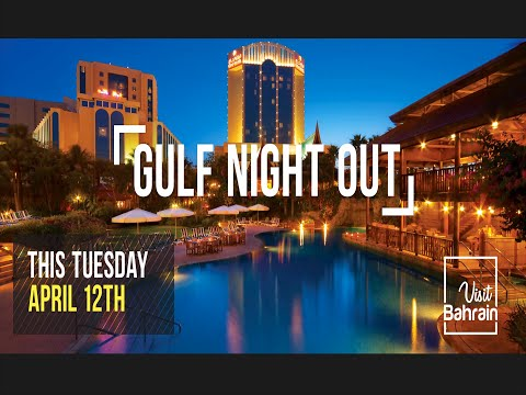 Visit Bahrain - Gulf Night Out
