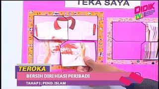 Teroka (2021)   Tahap I: Pend. Islam – Bersih Diri Hiasi Peribadi