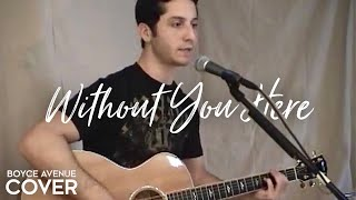 Baixar - Goo Goo Dolls Without You Here Boyce Avenue Acoustic Cover On Apple Spotify Grátis