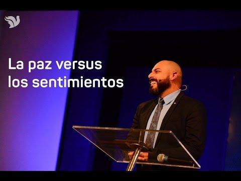 Paz en los pensamientos y en los Sentimientos - Pastor Iván Vindas