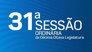 31ª Sessão Ordinária da Décima Oitava Legislatura - TV CÂMARA ITANHAÉM