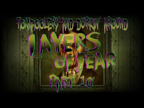 layers-of-fear:-the-cat,-the-rat-and...the-dog?!---episode-10---tomfoolery-&-durkin'-around