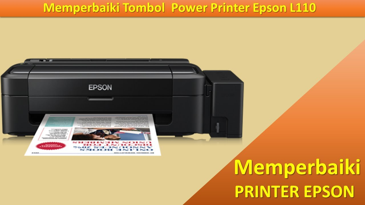 Memperbaiki Printer Epson L110 Macet Tombol Power Youtube