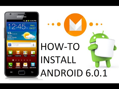 Install Android Marshmallow 6.0.1 On Galaxy S2 GT-I9100 [Official]