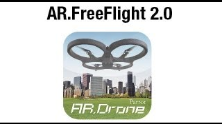 New AR.Drone 2.0: AR.Freeflight 2.0 piloting app