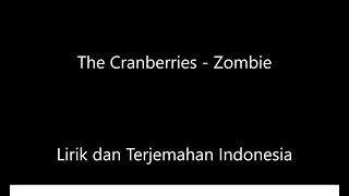 Cranberries - Zombie Lirik dan Terjemahan Indonesia