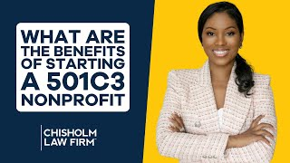 Start a Nonprofit Series: What Are the Benefits of Starting a 501c3 Nonprofit?