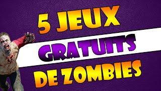5 JEUX DE ZOMBIES GRATUITS  ! (PC)