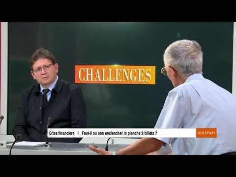 Challenges Crise financière :  Faut-il ou non enclencher la planche à billets ?