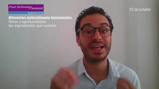 Food Tech Summit Argentina - Daniel Lojo - Alimentos Naturalmente Funcionales