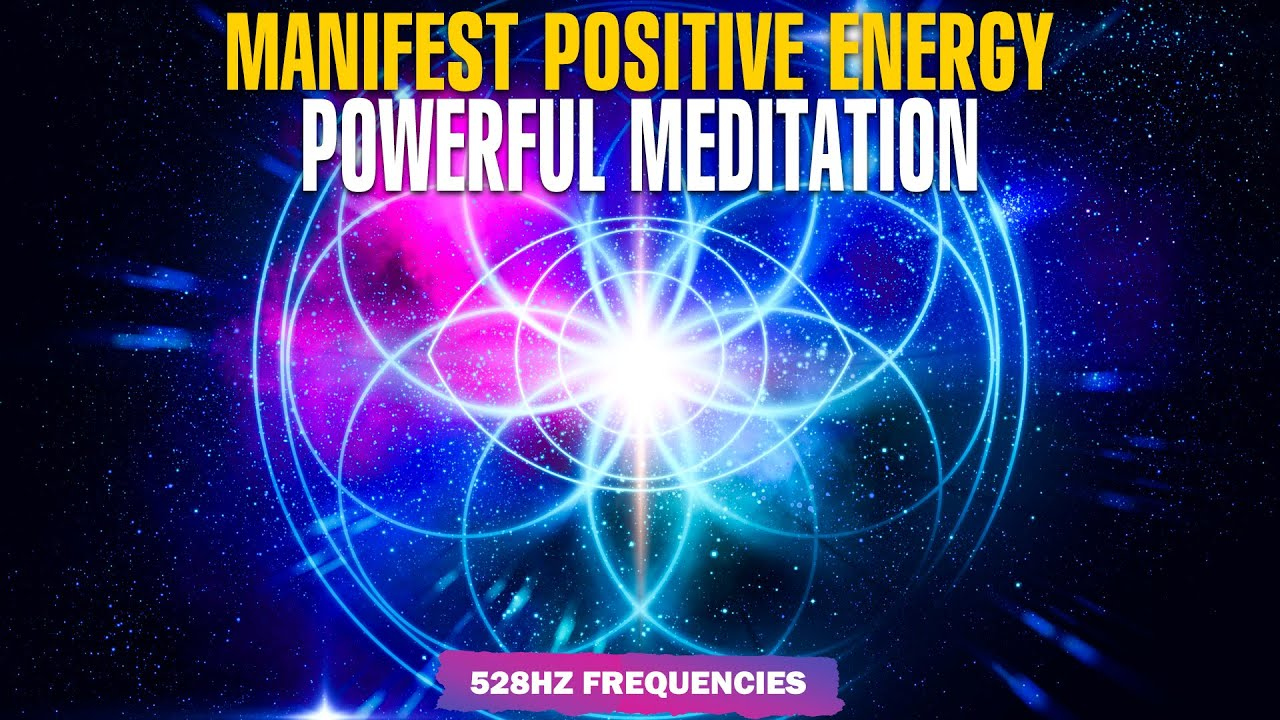 Solfeggio 528Hz Miracle Frequency Meditation Music ! Repair DNA ! Manifest Positive Transformation