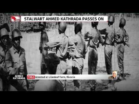 The life and times of Ahmed Kathrada