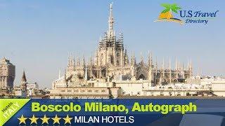 видео Boscolo Milano