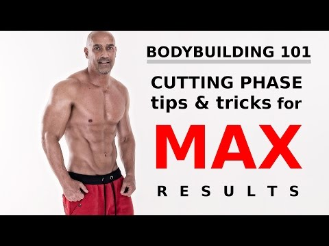 Cutting phase TIPS & TRICKS for max results