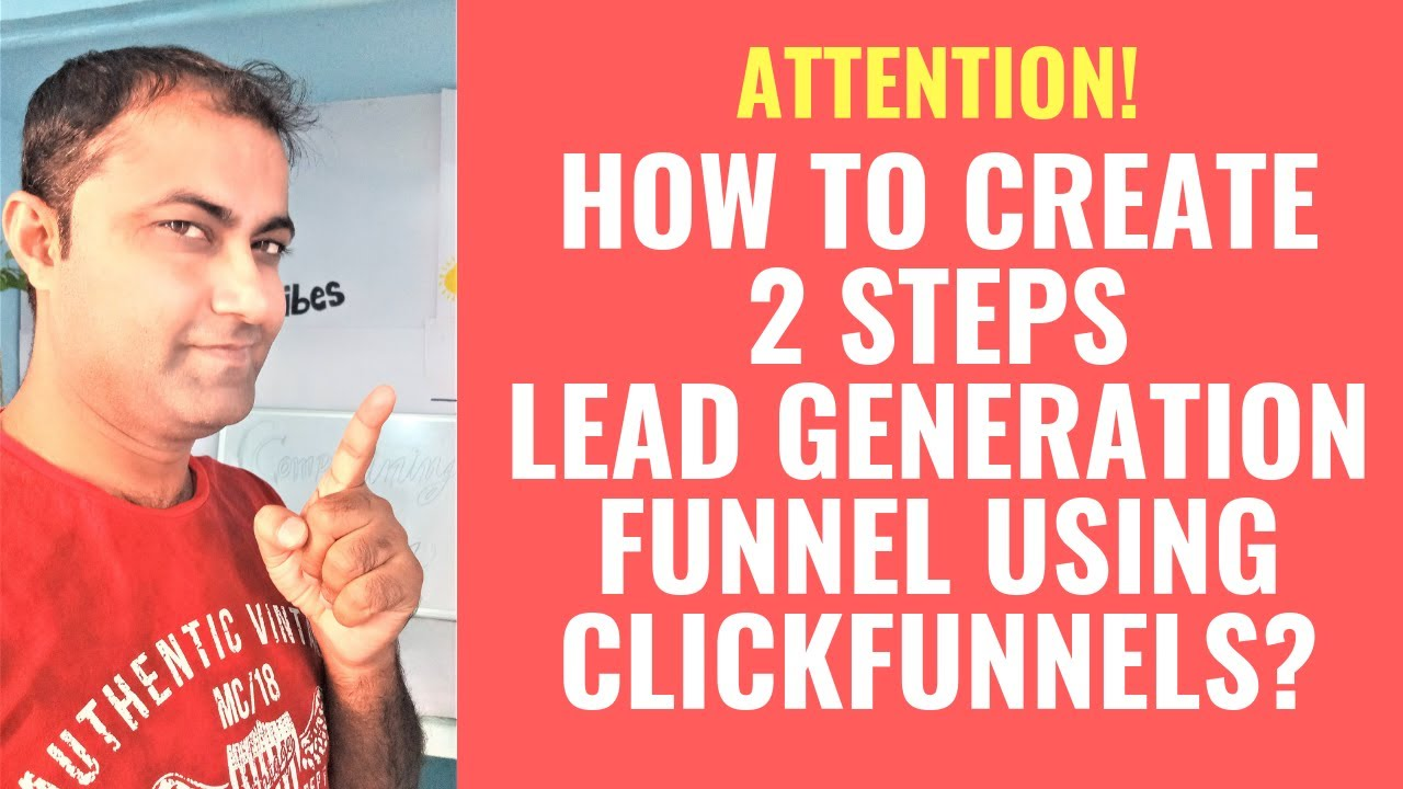 How To Create 2 Steps Lead Generation Funnel Using ClickFunnels (2019)