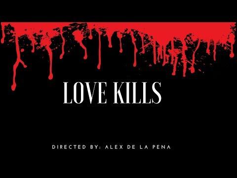 Love Kills (Short Film)
