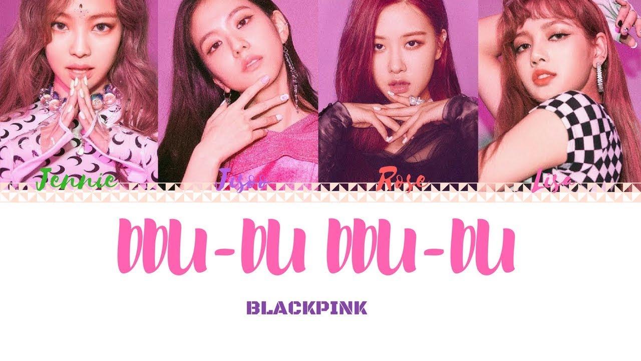 BLACKPINK - 'DDU-DU DDU-DU (뚜두뚜두)' LYRICS (Color Coded Eng/Rom/Han) - YouTube