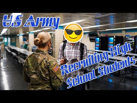 U.S Army Recruiting High School Students