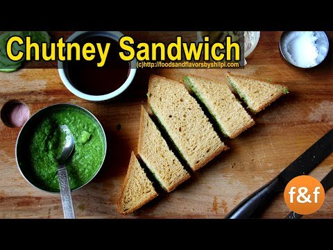 Chutney sandwich Recipe - Bombay Green Chutney Sandwich - Indian Veg Breakfast Snacks Recipes -