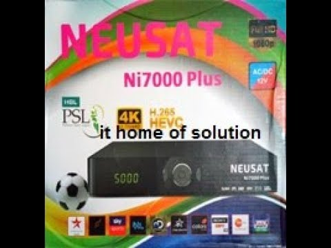 NEUSAT Ni 7000 Plus Receiver| Latest Software 2018| new 1506