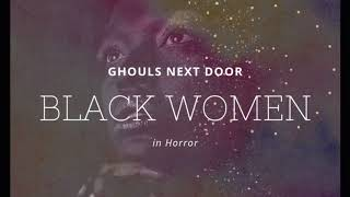 Representation in Horror: Black Women